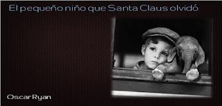 http://relatosdemipequenabiblioteca.blogspot.com.es/2015/12/el-pequeno-nino-que-santa-claus-olvido.html