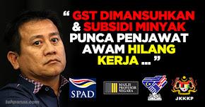 Thumbnail image for GST Dimansuhkan & Subsidi Minyak Punca Penjawat Awam Hilang Kerja