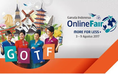 Jadwal Garuda Online Travel Fair Agustus 2017