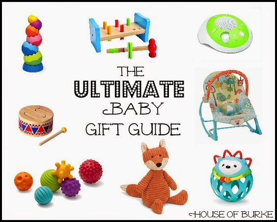 Baby Gift Guide : House of burke the ultimate baby gift guide