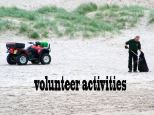 Some time in some volunteer activities that you do without against the disease