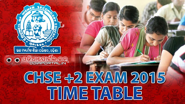 CHSE: Odisha +2 Examination 2016 - Time Table and Key Dates (Science, Commerce, Arts, Vocational) Detailed Time Table (with printable PDF) for all Stream will be available soon on this website. Keep visiting us daily.