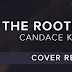Cover Reveal - THE ROOTS OF US by Candace Knoebel
