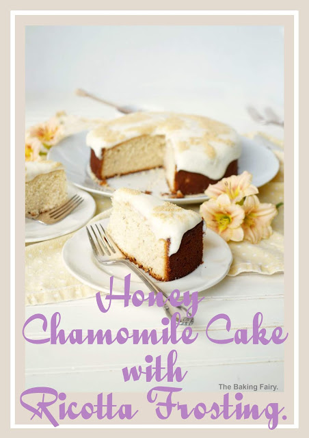 Honey Chamomile Cake with Ricotta Frosting Recipe.