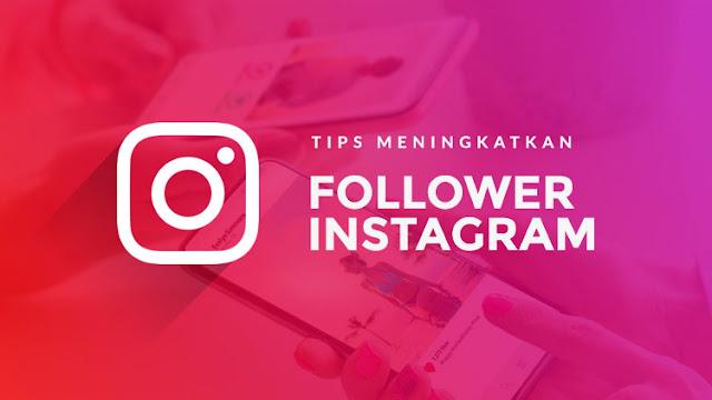 Tips Menambah Followers Instagram Alami yang Perlu Anda Tahu