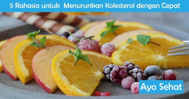 Rahasia untuk  Menurunkan Kolesterol