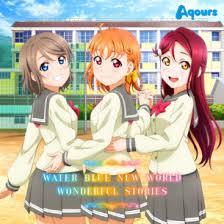 Single] Aqours – WATER BLUE NEW WORLD / WONDERFUL STORIES (2018 01