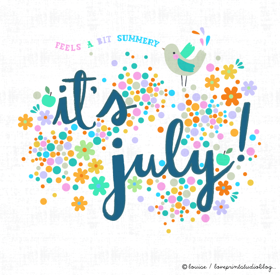 Hello July... | love print studio blog