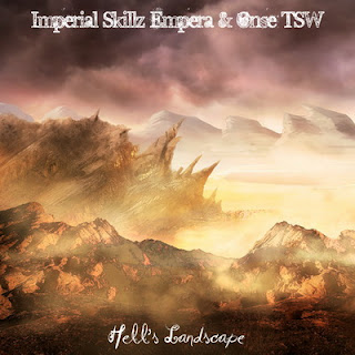 Onse TSW & Imperial Skillz Empera - Hell's Landscape (2016)