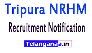 National Health MissionTripura NRHM Recruitment Notification 2017