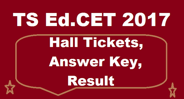 TS State, TS EdCET, Answer Key, Results, Admit Cards, TS Hall Tickets, TSEDCT, Hall Ticketes, Entrance Test, TS CETs