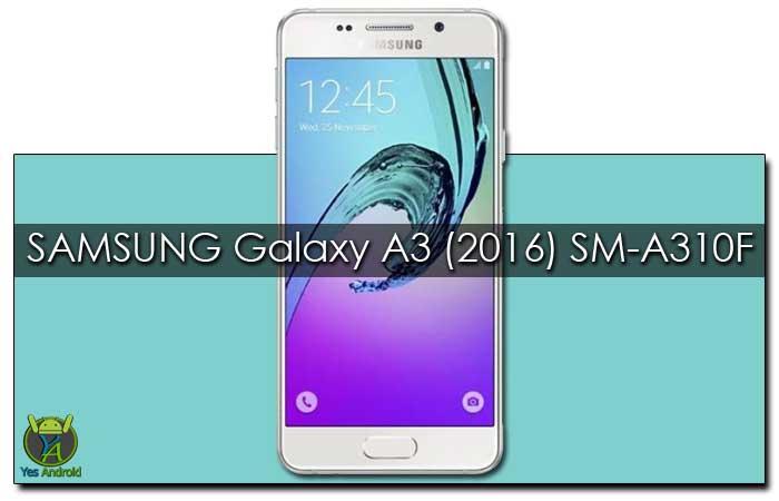 S.W Update A310FXXU3BQC2 | Samsung Galaxy A3 (2016) SM-A310F