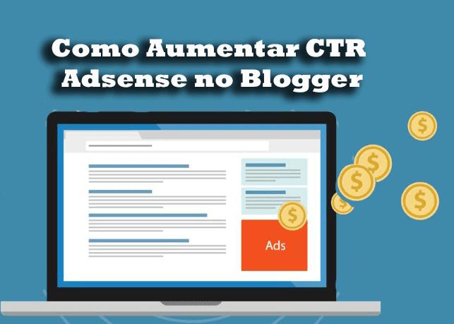 Como aumentar CTR do Adsense no Blogger [[ Dicas Premium ]]