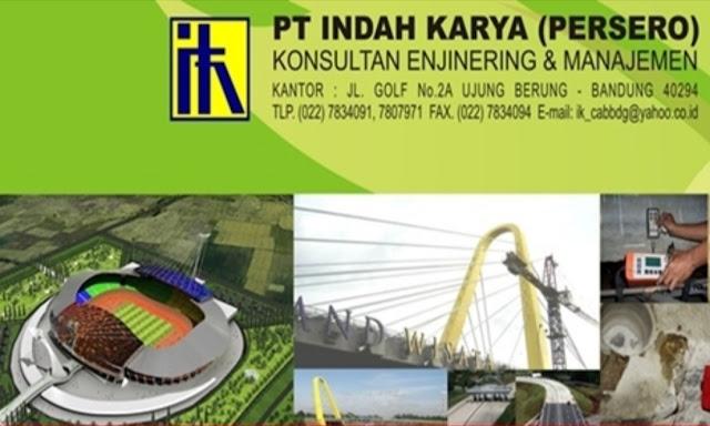 Rekrutmen Karyawan BUMN PT Indah Karya (Persero) Tahun 2019   Posisi: Engineer Pengawas Bendungan (EPB)
