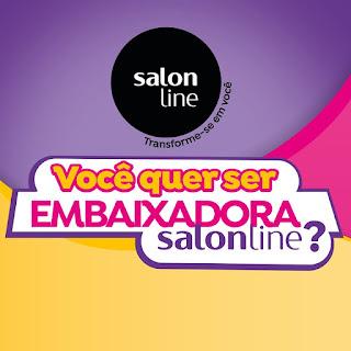 Promoção Quero ser Embaixadora Salon Line. #QueroSerEmbaixadoraSalonLine #SalonLine #topdapromocao @topdapromocao #blogueira #embaixadora.