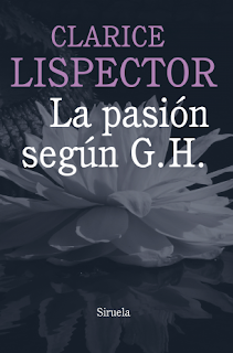 Reseña: La pasión según G. H., de Clarice Lispector