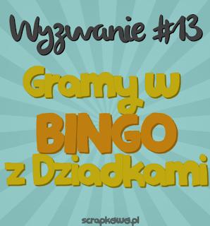 http://infoscrapkowo.blogspot.com/2017/01/gramy-w-bingo-z-dziadkami-wyzwanie.html#comment-form