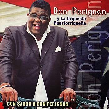 CON SABOR A DON PERIGNON - DON PERIGNON Y LA ORQUESTA PUERTORRIQUEÑA (2007) [Salsa]