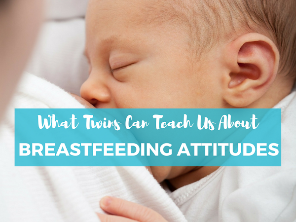 What Twins Can Teach You About Breastfeeding Attitudes