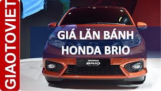Giá lăn bánh Honda Brio 2019