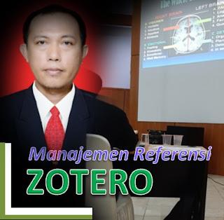Zotero: Apa, Mengapa dan Bagaimana?