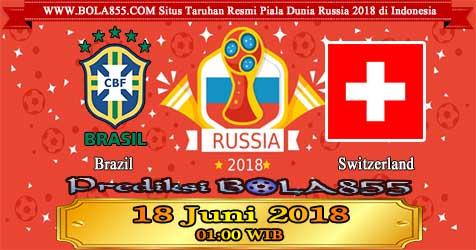 Prediksi Bola855 Brazil vs Switzerland 18 Juni 2018