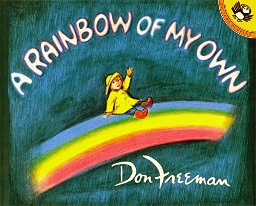 A Rainbow Of My Own by Don Freeman, part of book review list about colors and rainbows