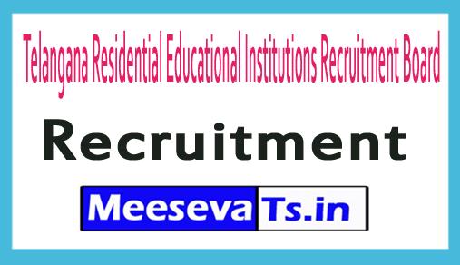 Telangana Residential Educational Institutions Recruitment Board TREIRB Recruitment