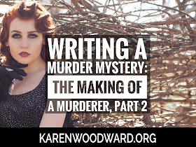 Writing a Murder Mystery: The Making of a Murderer, Part 2 of 2