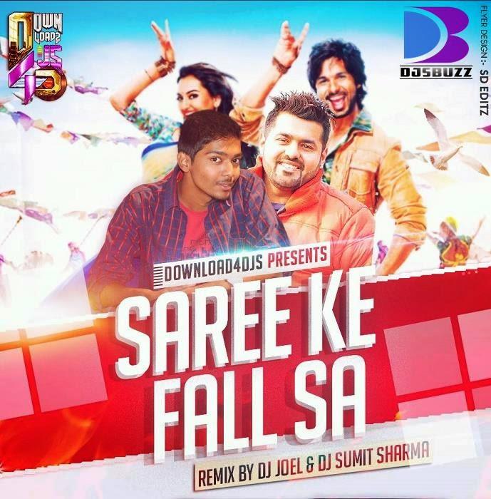 Saree Ke Fall Sa – DJ Joel & DJ Sumit Sharma Remix