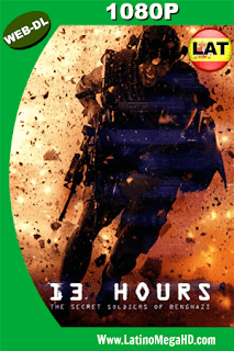 13 Horas: Los Soldados Secretos De Bengasi (2016) Latino HD WEB-DL 1080P - 2016