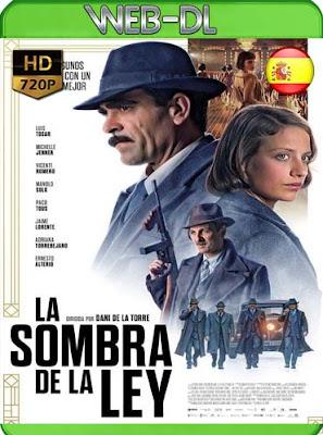 La sombra de la ley(2018)HD[720p WEB-DL] castellano[GoogleDrive]DizonHD