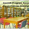 Contoh Program Kerja Perpustakaan Sekolah