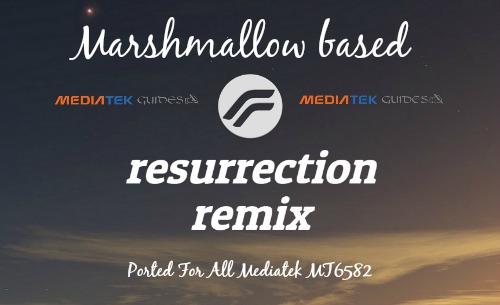 [MT6582] Resurrection Remix Rom CM13 For All Mediatek