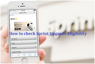 Sprint Upgrade Eligibility Check Now