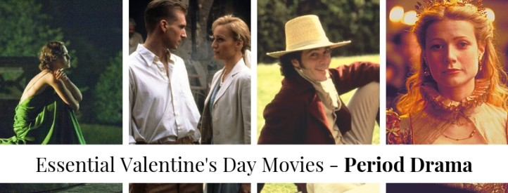 essential valentines day movies period dramas