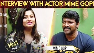 Interview With Actor Mime Gopi | Selfie Time Episode 09 | IBC Tamil TV | Celebrity Interview