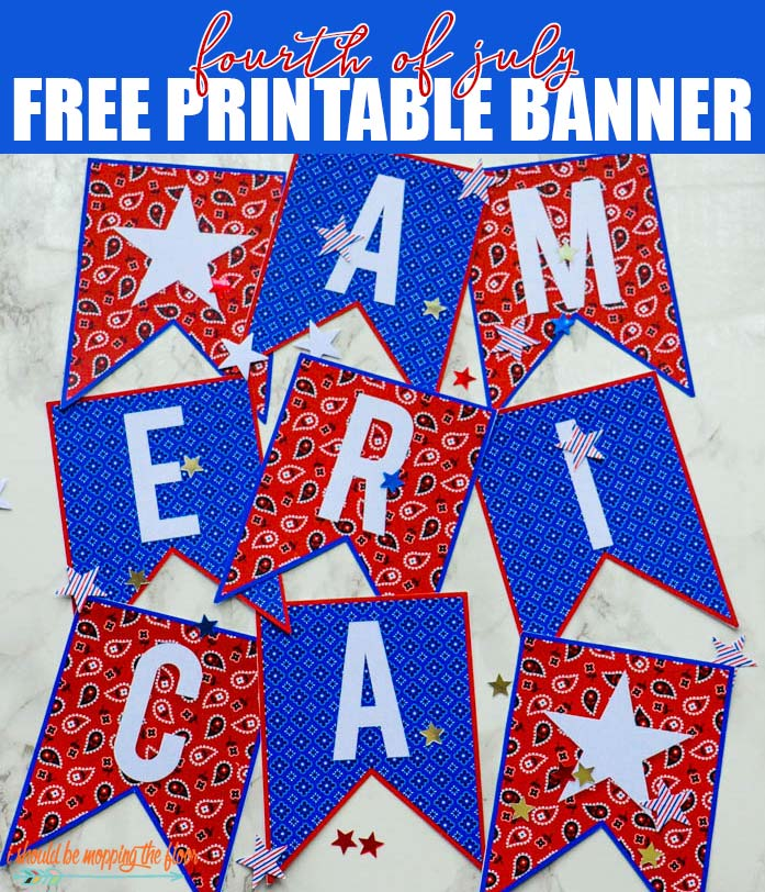 Fourth of July Printable Banner