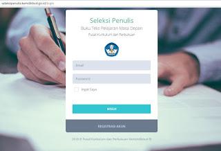 http://seleksipenulis.kemdikbud.go.id/login Seleksi Penulis Buku Teks Pelajaran Masa Depan