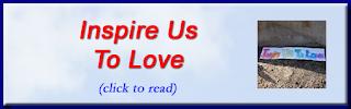 http://mindbodythoughts.blogspot.com/2016/08/inspire-us-to-love.html