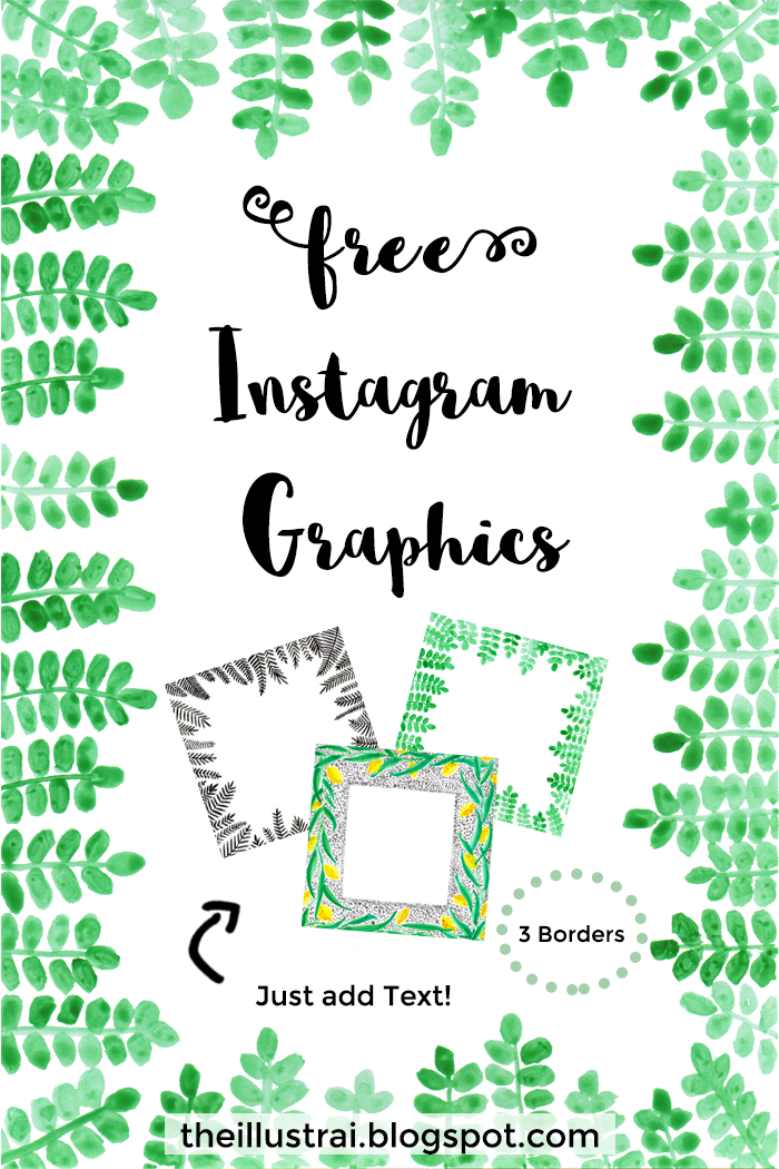 Download these illustrated leaf border graphics for Instagram or your blog