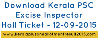 Download Kerala PSC Excise Inspector Hall ticket from thulasi, Download psc excise inspector admission ticket 2015, thulasi hall ticket 2015, excise inspector thulasi kerala psc admission ticket 12/09/2015, September excise inspector exam details, Kerala PSC Excise inspector Exam syllabus, Check kerala PSC Excise Inspector answer key 12-09-2015, answer key excise inspector brilliance college September,  Download kerala psc excise inspector brilliance college answer key 2015