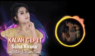 Lirik Lagu Kalah Cepet - Salsa Kirana