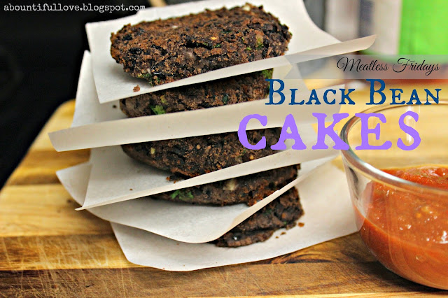 http://www.abountifullove.com/2014/03/meatless-fridays-black-bean-cakes.html