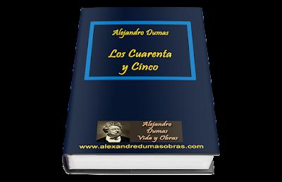 Libro Los Cuarenta y Cinco Alejandro Dumas