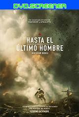 Hasta el último hombre (2016) DVDScreener