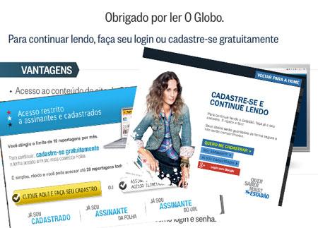 Montagem de três advertências de sites para cadastro : O Globo, Folha e Estadão, todas dizendo para fazer o cadastro gratuito.