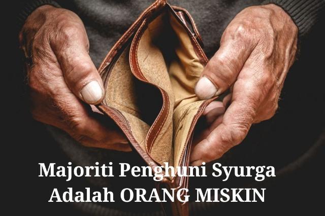 Majoriti Penghuni Syurga Itu Adalah Orang Miskin