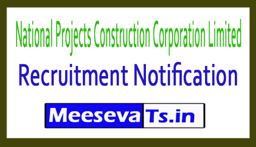 National Projects Construction Corporation Limited NPCC Recruitment