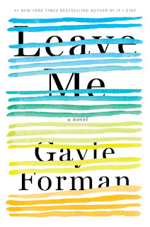 https://www.amazon.com/Leave-Me-Novel-Gayle-Forman/dp/1616206179/ref=tmm_hrd_swatch_0?_encoding=UTF8&qid=1473762779&sr=1-1